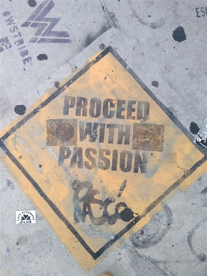 Proceed with passion