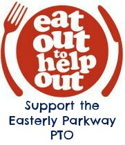 Eat Out to Help Out and Support the Easterly Parkway PTO